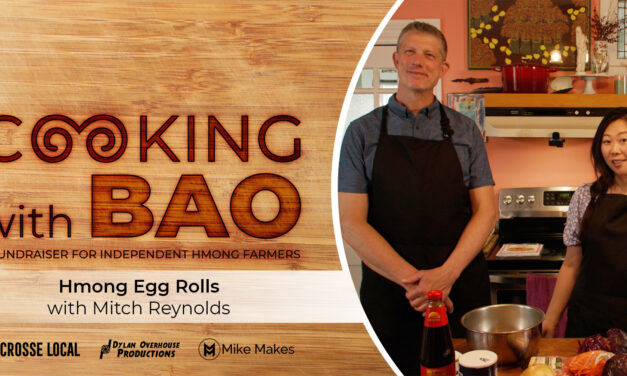 """The Limited Series Cooking Show """"Cooking with Bao"""" to feature La Crosse Mayor Mitch Reynolds and shares fundraising goal updates."""